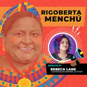 Rigoberta Menchu Read by Rebeca Lane