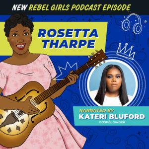 Rosetta Tharpe Read by Kateri Bluford