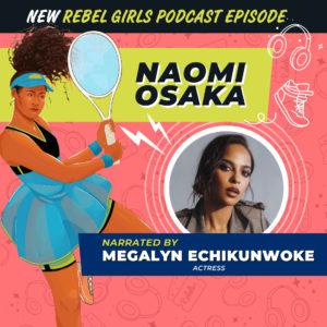 Naomi Osaka Read by Megalyn Echikunwoke
