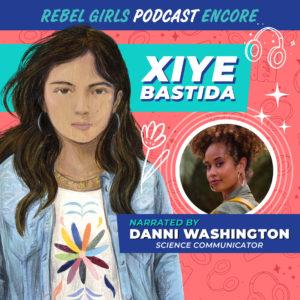 Xiye Bastida Read by Danni Washington